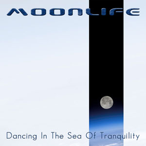 Moonlife - Dancing In The Sea Of Tranquility